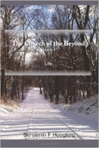 The Church of the Beyond, vol. 6: Life