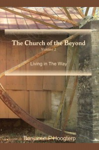 The Church of the Beyond, vol. 2: Living in The Way