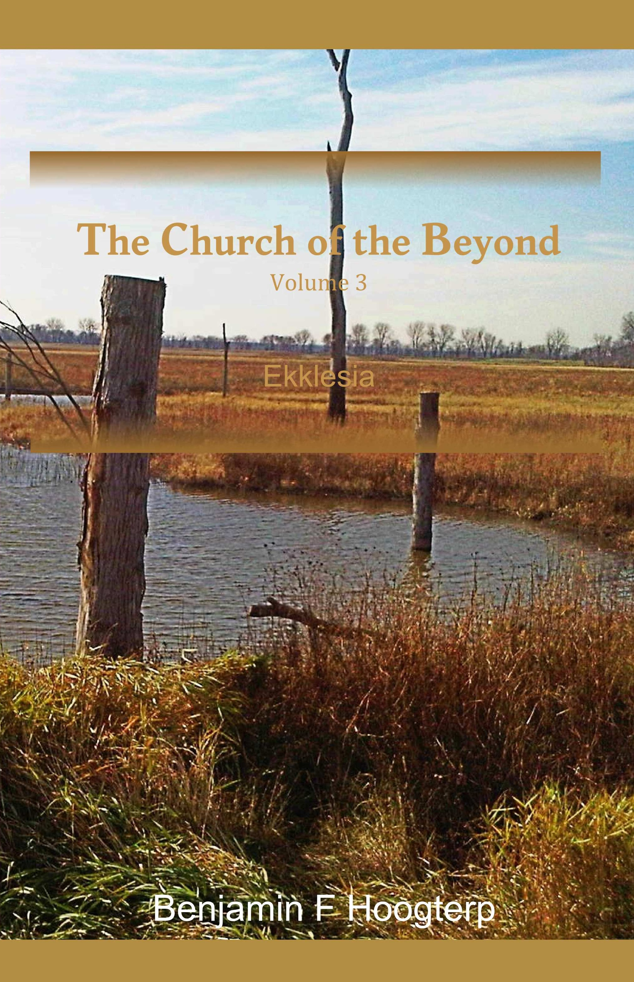 The Church of the Beyond, vol. 3: Ekklesia